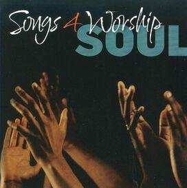 Various Artists - Songs 4 Worship: Soul