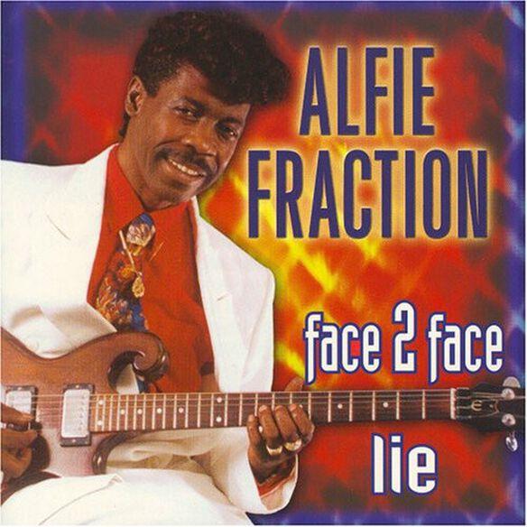Alfie Fraction - Face 2 Face Lie