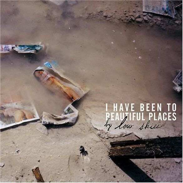 I Have Been To Beautiful Places (Ep)