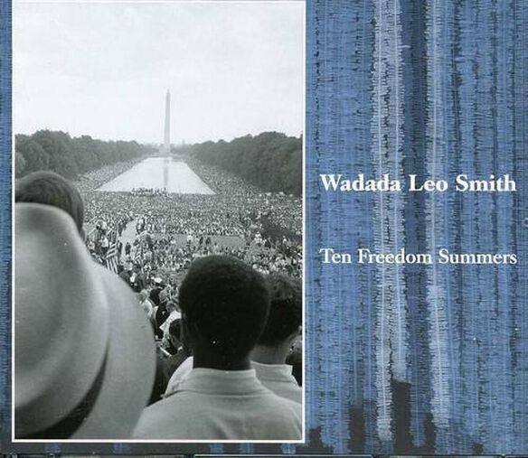 Wadada Leo Smith - Ten Freedom Summers