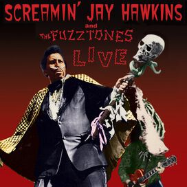 Screamin Jay Hawkins & the Fuzztones - Live