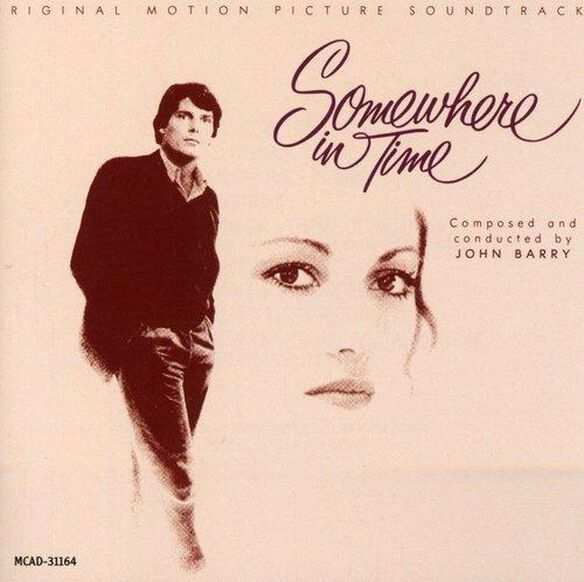 Somewhere In Time / O.S.T.