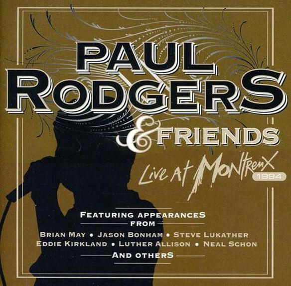 Paul Rodgers & Friends - Live at Montreux 1994