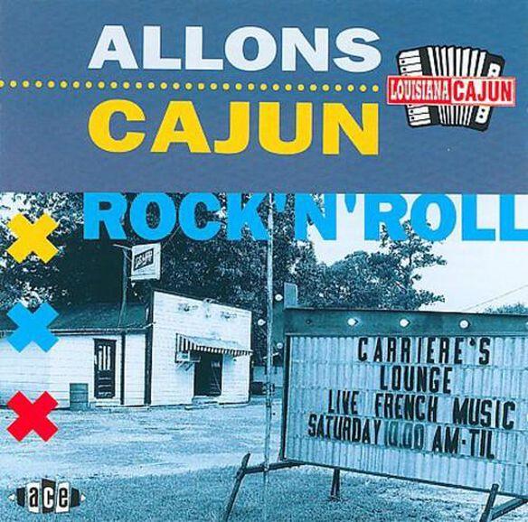 Allons Cajun Rock N Roll / Various (Uk)