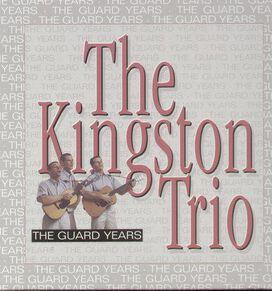 The Kingston Trio - Guard Years