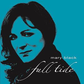 Mary Black - Full Tide
