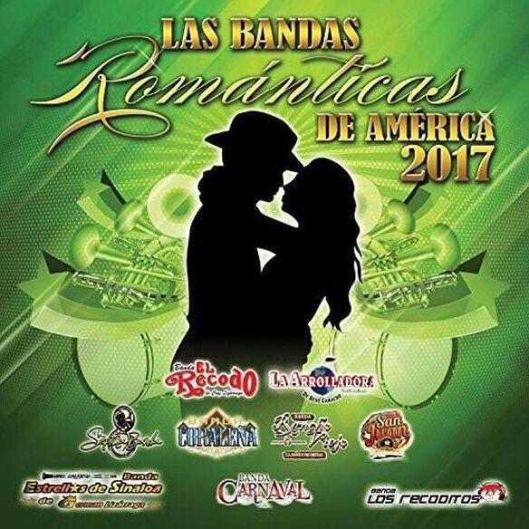 Bandas Romanticas De America 2017 / Various