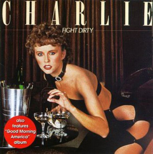 Charlie - Fight Dirty
