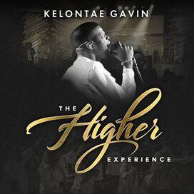 Kelontae Gavin - Higher Experience
