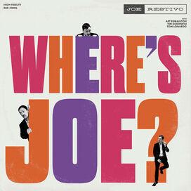 Joe Restivo - Where's Joe
