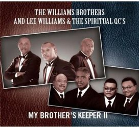 The Williams Brothers / Lee Williams & The Spiritual QC's - My Brother's Keeper II