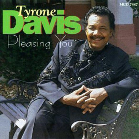 Tyrone Davis - Pleasing You