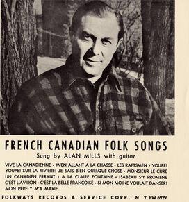 Alan Mills - Folk Songs of French Canada