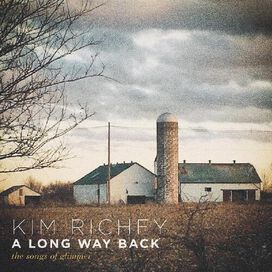 Kim Richey - Long Way Back: The Songs Of Glimmer