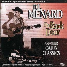 """D.L. Menard - D.L. Menard Sings """"The Back Door"""" and His Other Cajun Hits"""