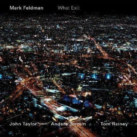 Mark Feldman - What Exit