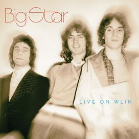 Big Star - Live On Wlir