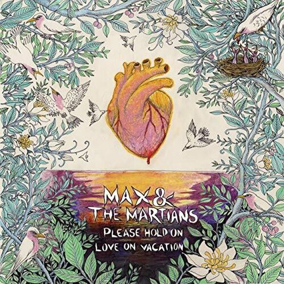 Max & the Martians - Please Hold On / Love On Vacation