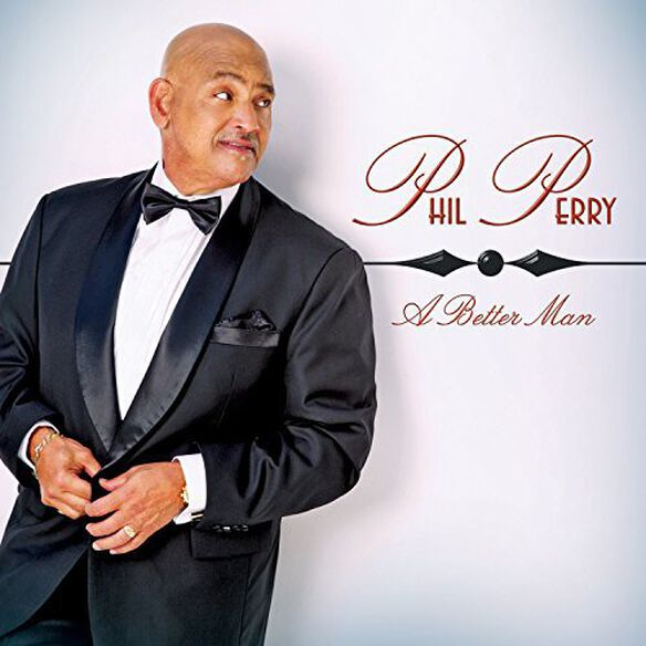 Phil Perry - Better Man