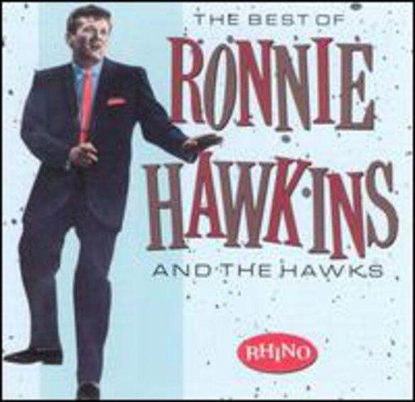 Ronnie Hawkins & the Hawks - Best Of