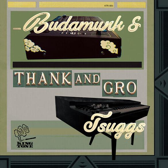 Budamunk & Tsuggs - Thank and Gro