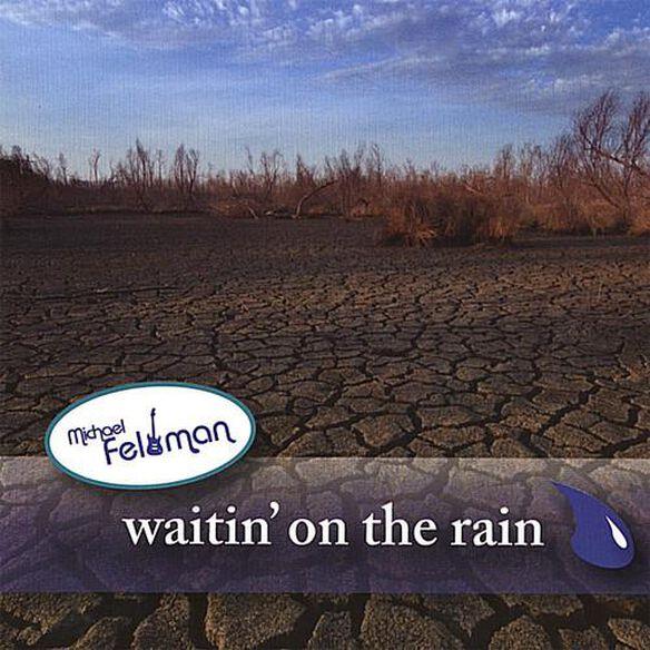 Waitin' On The Rain