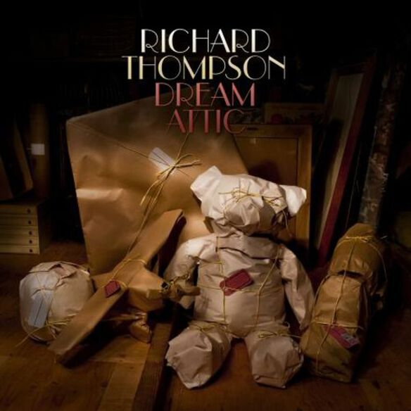 Richard Thompson - Dream Attic: Deluxe Edition