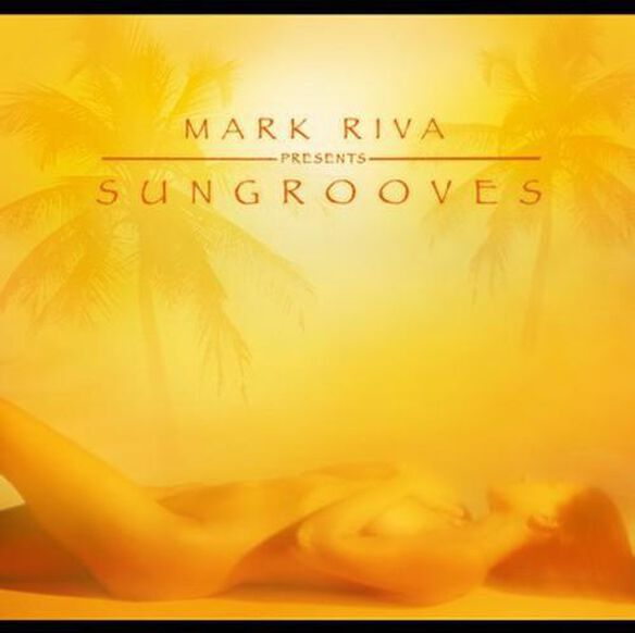 Mark Riva Presents Sungrooves