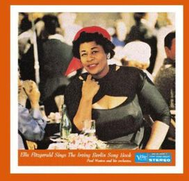 Ella Fitzgerald - Sings the Irving Berlin Song Book