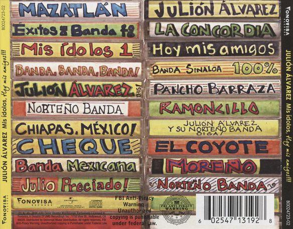 Mis ídolos Hoy Mis Amigos By Julion Alvarez Y Su Norteño Banda