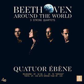 Quatuor Ebene - Beethoven Around the World