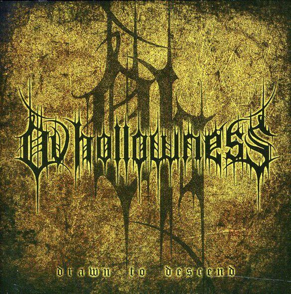 Ov Hollowness - Drawn to Descend