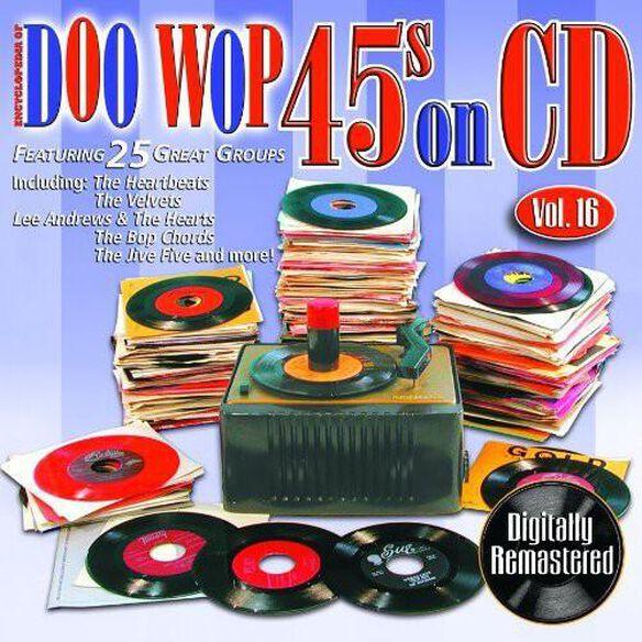 Various Artists - Doo Wop 45's On CD, Vol. 16