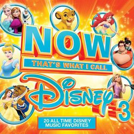 Various Artists - Now That's What I Call Disney, Vol. 3