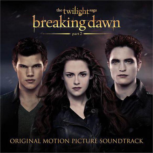 Twilight Saga: Breaking Dawn Pt 2 / O.S.T.