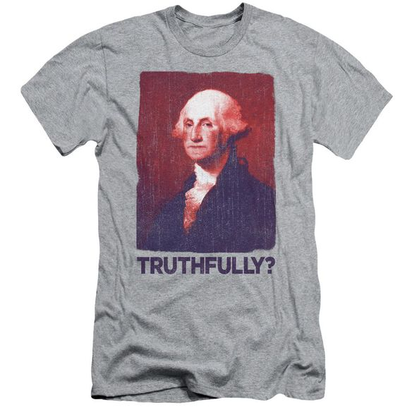 Truthfully George Short Sleeve Adult Athletic T-Shirt