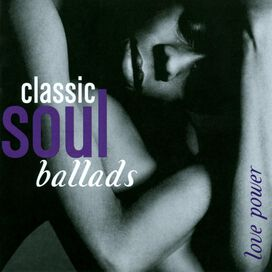 Various Artists - Classic Soul Ballads [Time Life Box Set]