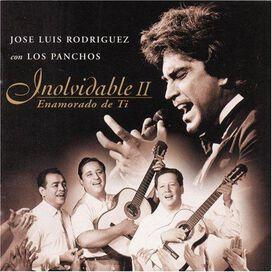 Jose Luis Rodríguez - Inolvidable 2