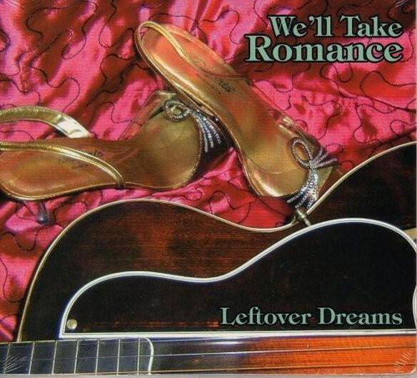 We'll Take Romance