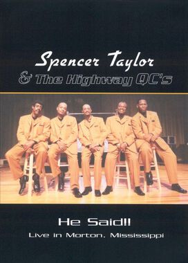 Spencer Taylor and the Highway QC's: He Said