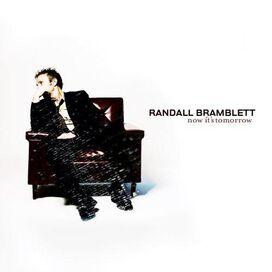 Randall Bramblett - Now It's Tomorrow