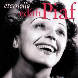 Édith Piaf - Eternelle: Best of Edith Piaf