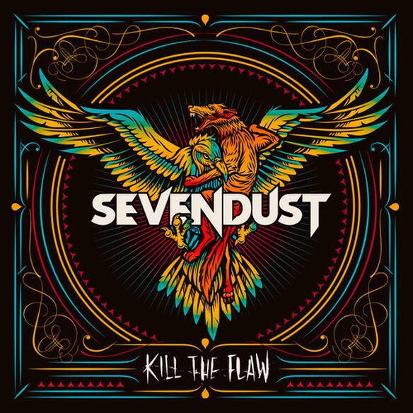 Sevendust - Kill the Flaw