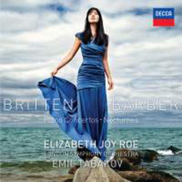 Elizabeth Joy Roe - Britten & Barber Piano Concertos / Nocturnes