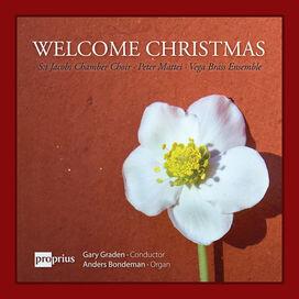St Jacobs Choir/ Peter Mattei / Anders Bondeman - Welcome Xmas