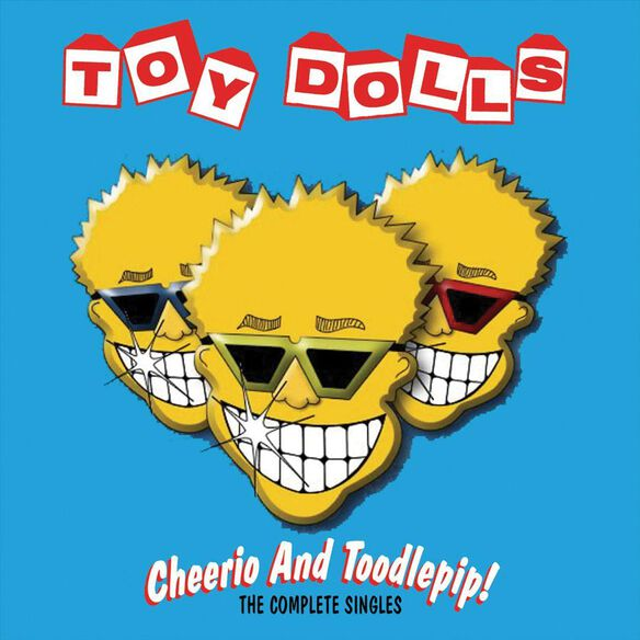 Cheerio & Toodlepip! 0705