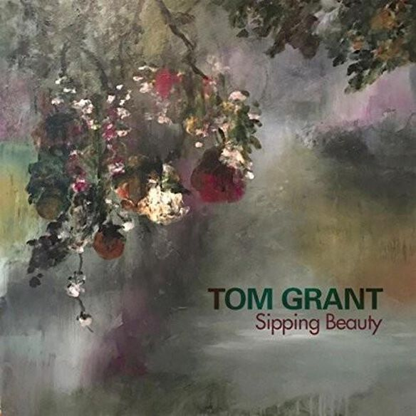 Tom Grant - Sipping Beauty
