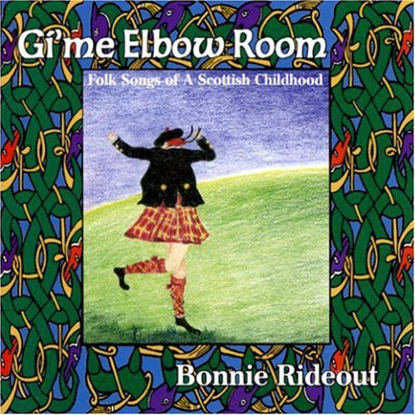 Bonnie Rideout - Gi'me Elbow Room