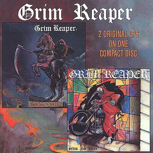 Grim Reaper - See You in Hell / Fear No Evil