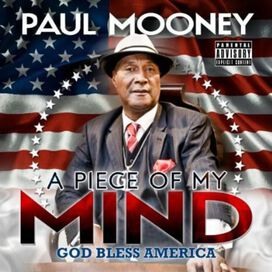 Paul Mooney - Piece of My Mind: God Bless America
